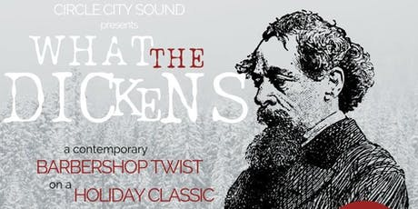 Circle City Sound presents: What the Dickens! tickets