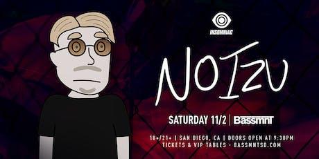 Noizu at Bassmnt Saturday 11/2 tickets