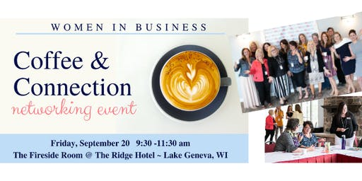 Coffee and Connection Networking Event: September