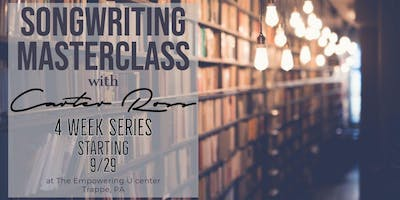 Songwriting Masterclass with Carter Ross