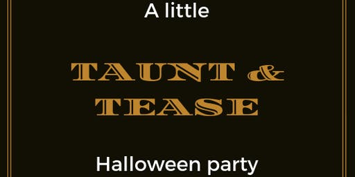 Singles Halloween taunt and tease party