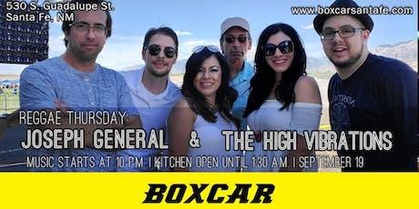 Reggae Thursday: Joseph General & High Vibration tickets
