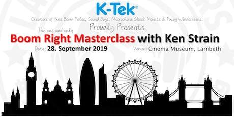 K-Tek's Boom Right Masterclass with Ken Strain (London) tickets