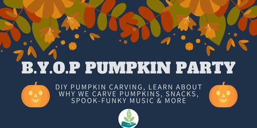 BYOP Pumpkin Party