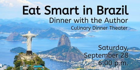 Eat Smart in Brazil | Dinner with the Author tickets