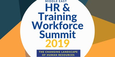 HR & Training Workforce Summit 2019 -An Exclusive Learning & Networking Event