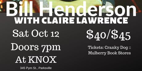 Bill Henderson and Claire Lawrence tickets