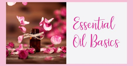 Essential Oil Basics (101)
