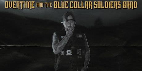 OverTime w/The Blue Collar Soldiers Band in Shawnee, KS tickets
