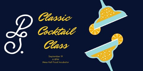 Classic Cocktail Class- September tickets