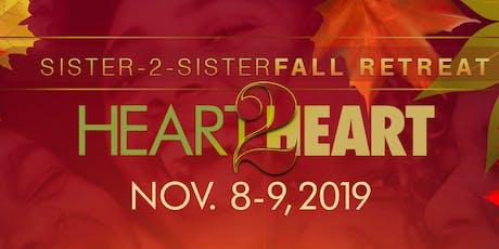 Sister -2- Sister Fall Retreat!  tickets