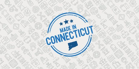 Made in Connecticut: 2019 Manufacturing Summit tickets