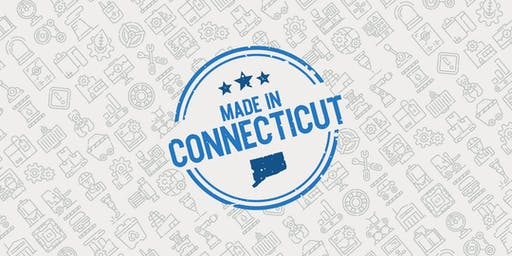 Made in Connecticut: 2019 Manufacturing Summit