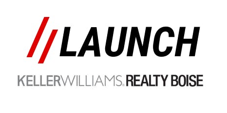 LAUNCH // KELLER WILLIAMS REALTY BOISE