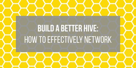 Build a Better Hive: How to Effectively Network tickets
