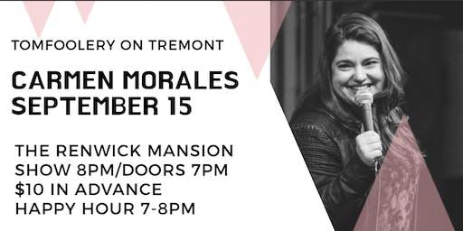 Tomfoolery On Tremont // CARMEN MORALES
