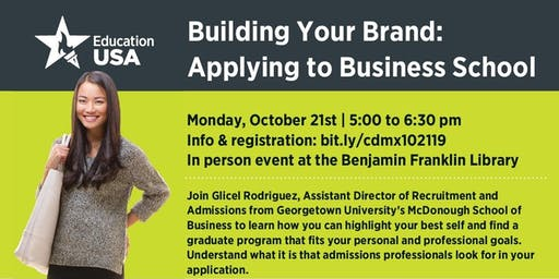 Building Your Brand: Applying to Business School (graduate) with Georgetown