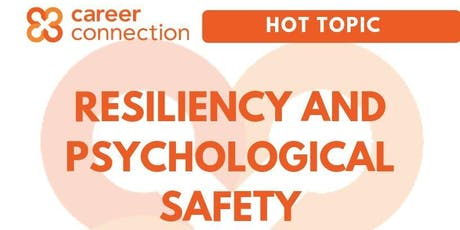 Resiliency and Psychological Safety tickets