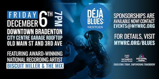 Deja Blues: NextGen