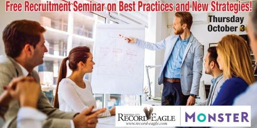 Best Practices and New Strategies Recruitment Seminar