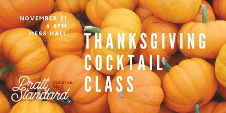 Thanksgiving Entertaining Cocktail Class tickets