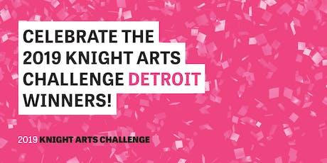 Knight Arts Challenge Detroit Celebration tickets