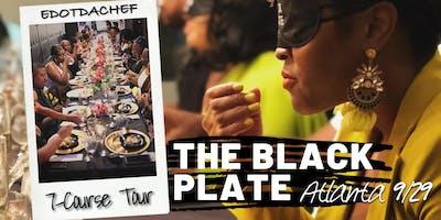 The Black Plate: 7-Course Tour (Course 4) Atlanta 2.0