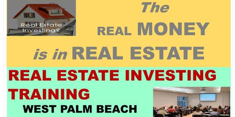 REAL ESTATE INVESTING MEETING - WEST PALM BEACH tickets