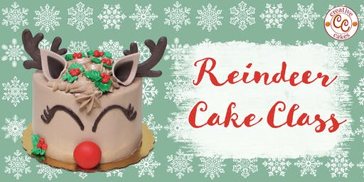 Reindeer Cake Class - Parent & Child