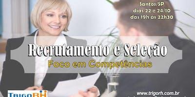 Recrutamento & Seleção - Foco em Competências