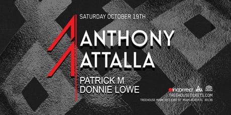 Anthony Attalla @ Treehouse Miami tickets