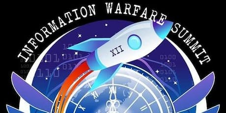 Information Warfare Summit (IWS) 12 tickets