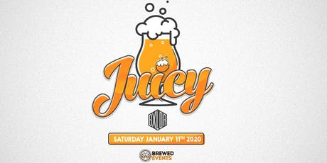 Juicy - Beerfest tickets
