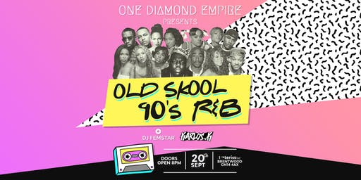 O.D.E Old Skool 90s R&B Party