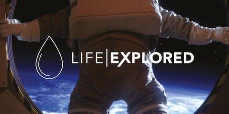 Life Explored tickets