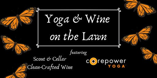 Yoga & Wine on the Lawn
