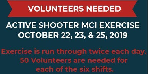 Volunteer as a Patient at MCI Active Shooter Exercise for YEMSA