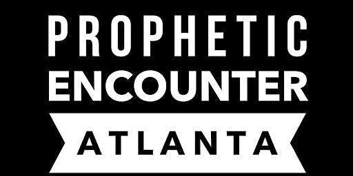 Prophetic Encounter ATL 2020