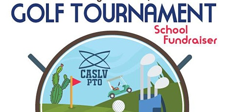 3rd Annual Golf Tournament CASLV PTO tickets