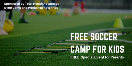 FREE Elite Soccer Camp Presented by Total Health Advantage tickets