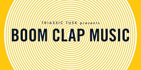 Greg Belson & Triassic Tusk - Boom Clap Music tickets