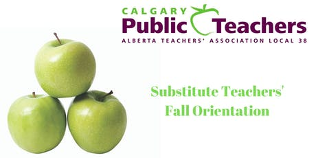 Substitute Teachers' Group: 2019 /20 Fall Orientation tickets