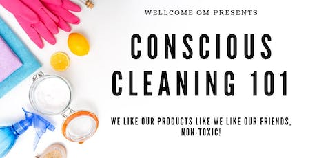 Conscious Cleaning 101 tickets