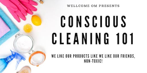 Conscious Cleaning 101
