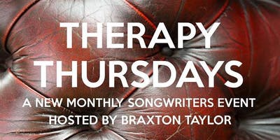 Therapy Thursday Hosted by Braxton Taylor