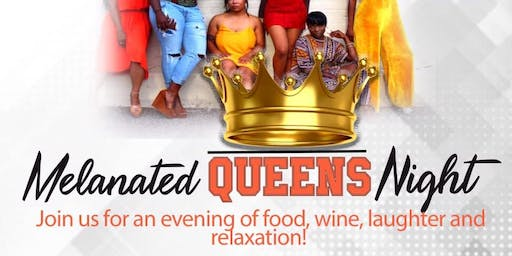 Melanated Queens Night