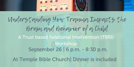 Understanding How Trauma Impacts the Brain and Behavior of A Child(Evening) tickets