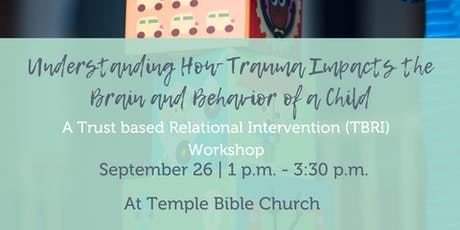 Understanding How Trauma Impacts the Brain and Behavior of A Child tickets