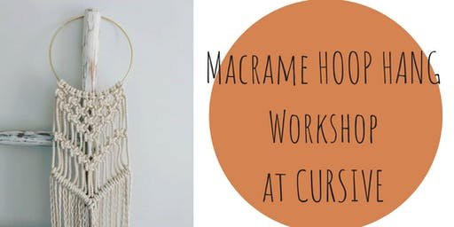 Macrame Hoop Hang Workshop at Cursive