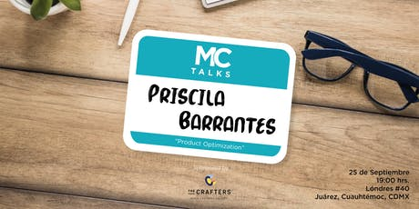 "MCTalk by The Crafters ""Product Optimization"" with Priscila Barrantes entradas"